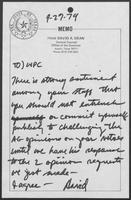 Two memos to Governor William P. Clements, Jr., regarding responses to Attorney General Mark White's opinions, September 26-September 27, 1979