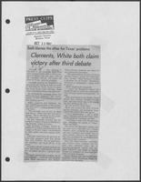 "Newspaper clipping headlined, ""Clements, White both claim victory after third debate,"" October 18, 1982"