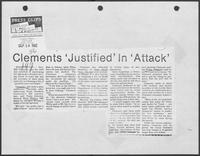 "Newspaper clipping headlined ""Clements ""justified,"" in ""attack"", September 24, 1982"