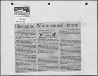 "Newspaper clipping headlined ""Clements, White cancel debate"", September 30, 1982"