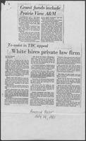 "Newspaper clipping headlined, ""To assist in TDC appeal White hires private law firm,"" July 14, 1981"