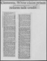 "Newspaper clipping headlined, ""Clements, White claim prison reform talk credit,"" April 18, 1981"