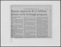 "Newspaper clipping headlined ""Senate approves $1.5 million prison work furlough program,"" May 1, 1981"