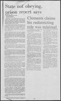 "Newspaper clipping headlined ""State not obeying prison report says Clements claims his redistricting,"" December 6, 1981"
