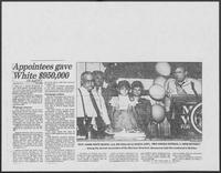 "Newspaper clipping headlined, ""Appointees gave White $950,000,"" August 11, 1986"