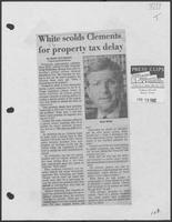 "Newspaper clipping headlined ""White scolds Clements for property tax delay"", April 29, 1982"