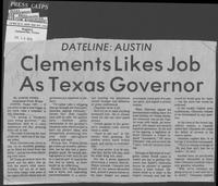 "Newspaper clipping headlined ""Clements Likes Job As Texas Governor,"" July 23, 1979"